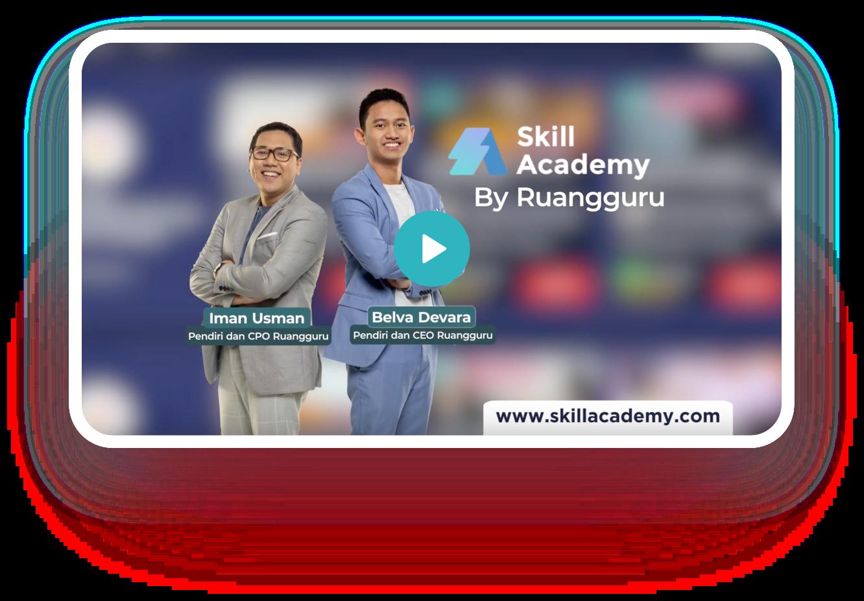 skill academy presented by ruangguru
